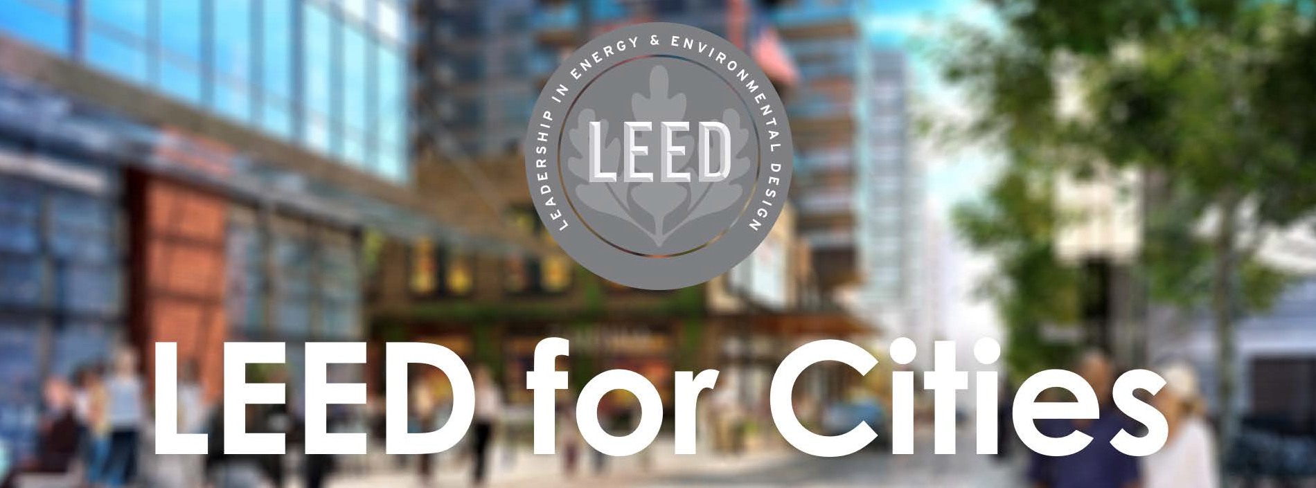 LEED For Cities Banner